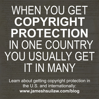 When you get Copyright Protection in One Country, you Usually get it in Many. Learn about getting copyright protection in the U.S. and internationally.