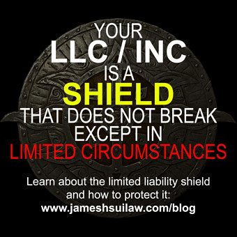 Your LLC or Corporation is a Shield that does not Break except in Limited Circumstances. Learn about the limited liability shield and how to protect it.