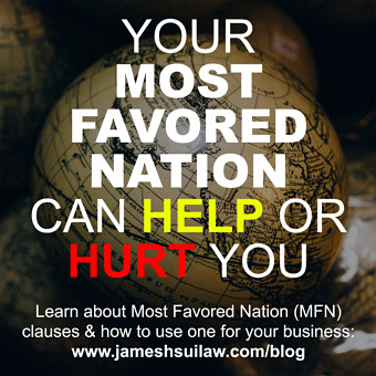 Your Most Favored Nation can Help or Hurt You. Learn about Most Favored Nation (MFN) clauses and how to use one for your business.